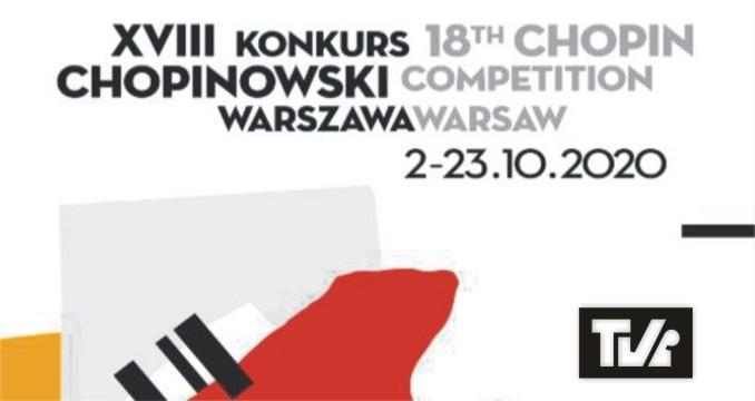 XVIII Międzynarodowy Konkurs Pianistyczny im. Fryderyka Chopina