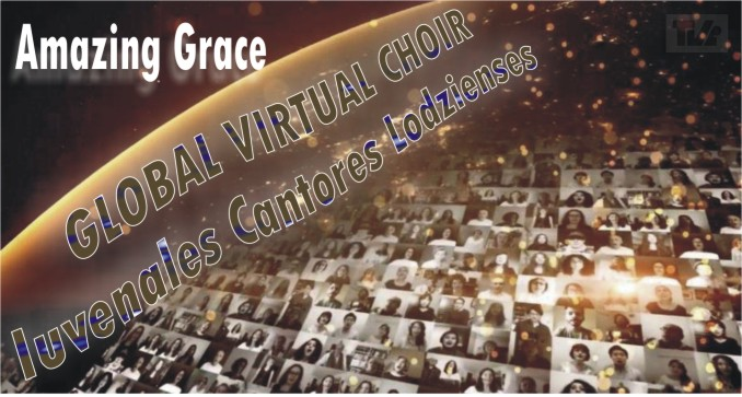 "GLOBAL VIRTUAL CHOIR ""Amazing Grace"""