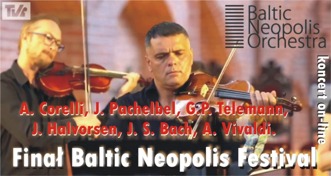 BALTIC NEOPOLIS ORCHESTRA - koncert on-line