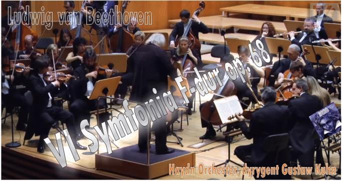 "VI Symfonia F-dur op. 68 ""PASTORALNA"""