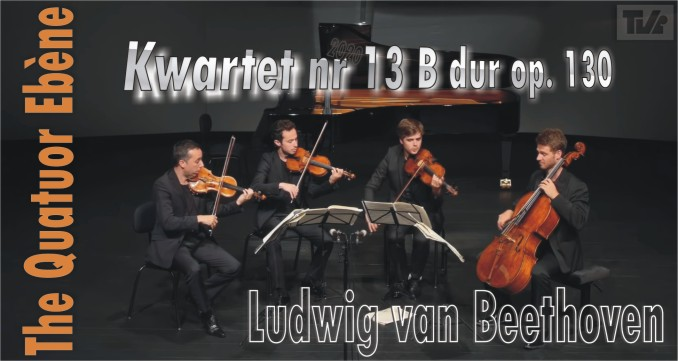 Quartett Nr. 13 Bb major Op. 130