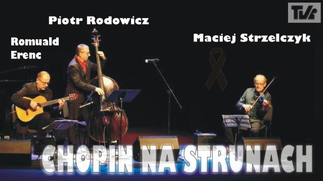 """""""Chopin na strunach"""""""