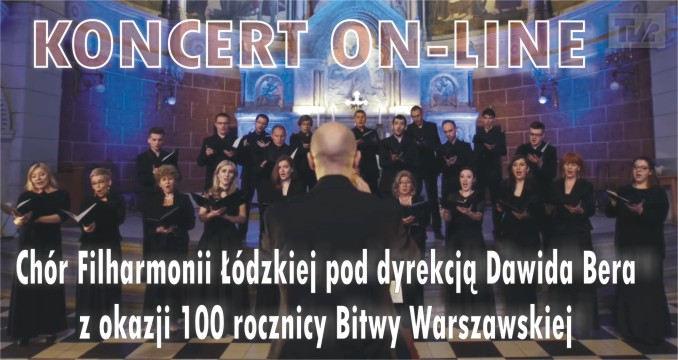 Koncert Chóru Filharmonii Łódzkiej - koncert on-line