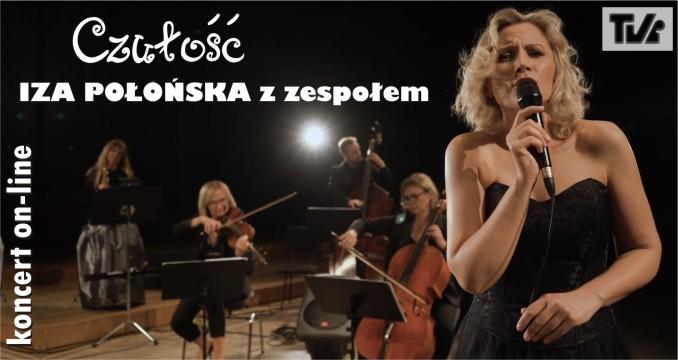 IZA POŁOŃSKA z zespołem - koncert on-line