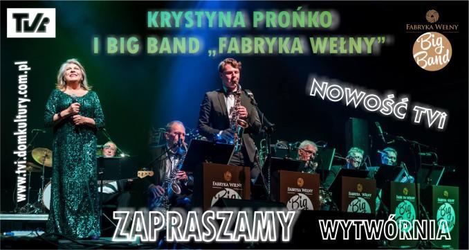 Krystyna Prońko, Fabryka Wełny