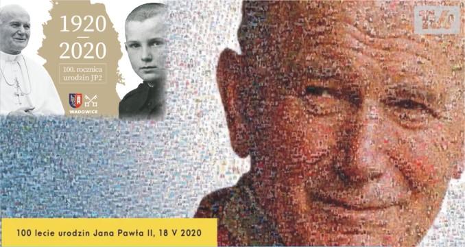 100-LECIE URODZIN JANA PAWŁA II