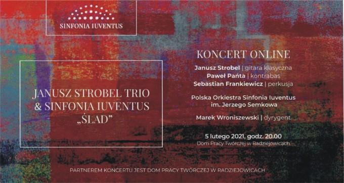 Koncert ŚLAD: JANUSZ STROBEL TRIO | SINFONIA IUVENTUS w TVi